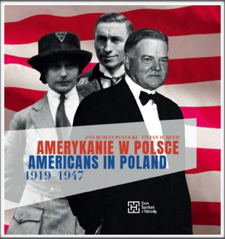 AMERICANS IN POLAND  1919-1947 Catalogue by Jan Roman-Potocki  and Vivian H. Reed