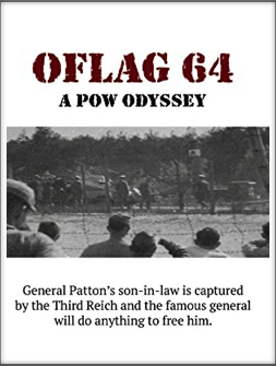 OFLAG 64 -  A POW ODYSSEY Video Documentary  by Robert Galloway