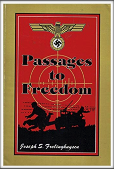 PASSAGES TO FREEDOM by Joseph S. Frelinghuysen