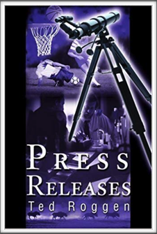 PRESS RELEASES by Kriegy Ted Roggen