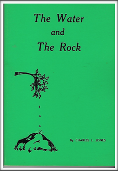 THE WATER AND THE ROCK by Kriegy Charles L. Jones