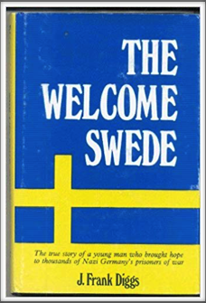 THE WELCOME SWEDE by Kriegy J. Frank Diggs