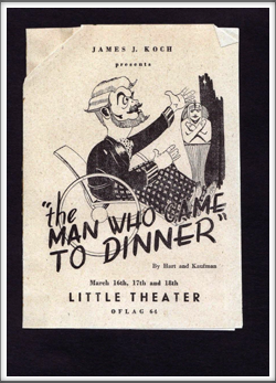 "March '44 - ""The Man Who Came To Dinner"""